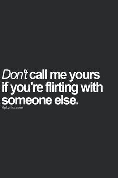 dont flirt quotes