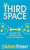 July: The Third Space | Adam Fraser