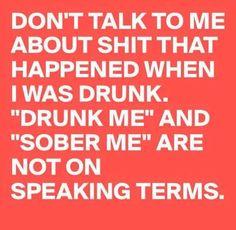 Drunk Me