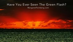 Have you Ever Seen The Green Flash? - MargaretFeinberg.com