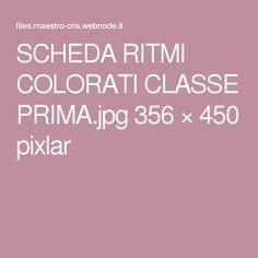 SCHEDA RITMI COLORATI CLASSE PRIMA.jpg 356 × 450 pixlar