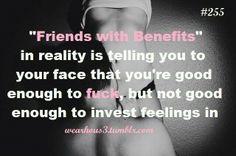 Interesting quote , but feelings lead to hurt feelings