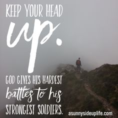 Share with someone who needs to be reminded of how strong they are.    #strong #god #battles #soldiers #keepyourheadup  #you #awesome #positiveenergy #positivevibes #positiveliving #fitness #health #finances #money #friends #family #life #dailymotivation #positiveinspiration #betterme #asunnysideuplife #motivation
