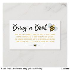 Mama to BEE Books For Baby Enclosure Card Baby Shower Fall, Baby Shower Games, Baby Shower Parties, Shower Party, Baby Showers, Bee Book, Mommy To Bee, Beautiful Baby Shower, Dream Baby