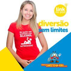 Camisetas da Hora - Camisetas Engraçadas, Estilosas e Inteligentes. Camiseta, Camisetas,: Camiseta Álcool e Afinidade
