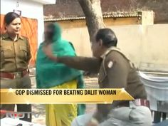 In Manyari village in Aliganj area in the state of Uttar Pradesh, India a Dalit mother on finding her son Deepak Kumar strangulated lodged a complaint with the police.  ...    However, on Wednesday 16th January, in an instance of police brutality, Inspector Kailash Nath Dubey beat Sangeeta in the presence of a subordinate lady police officer, though she confessed to the crime. A freelance journalist, who was at the spot recorded the incident on his camera.