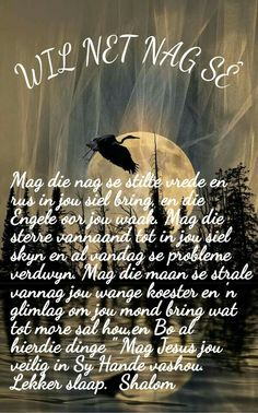 Good Morning Good Night, Good Night Quotes, Evening Greetings, Bedtime Prayer, Goeie Nag, Goeie More, Afrikaans Quotes, Prayer Board, Special Quotes
