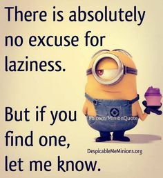 LOL Funny Minions photos gallery (10:46:22 PM, Saturday 12, September 2015 PDT) ... - 104622, 12, 2015, Funny, funny minion quotes, gallery, Lol, Minion Quote Of The Day, Minions, PDT, photos, PM, Saturday, September - Minion-Quotes.com