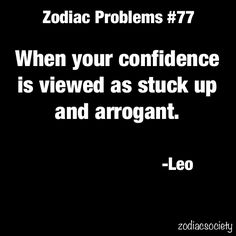 Oh my goodness, this is me written all over it AND I'm a Leo!  misunderstood