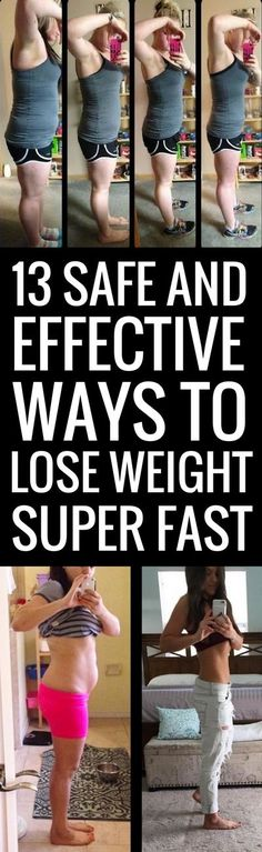 13 safe yet highly effective strategies to lose weight really quickly.