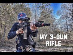 MY 3-GUN RIFLE: 2015 UPDATE - YouTube