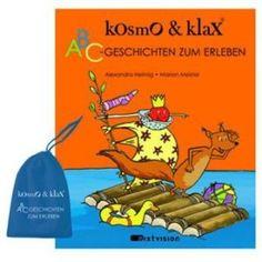 Kosmo & Klax - ABC-Geschichten zum Erleben: Das KinderErlebnisBuch