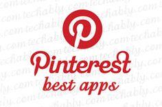 15+ Best Pinterest Apps for advanced Pinning