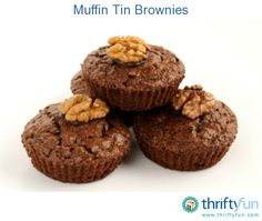 This is a guide about muffin tin brownies. A great way to make single serve brownies is to use your muffin tin.