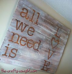 The Crafty Cowgirl: DIY Wooden Sign