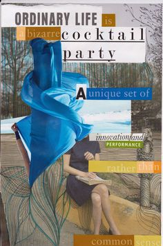 a bizarre cocktail party by Piia Myller Collage Art, Collages, Ordinary Lives, Cut And Paste, Original Art, Cocktails, How To Remove, Feelings, Party