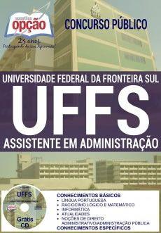 Saiba Mais -  Apostila Concurso UFFS Assistente em Administração  #concursos