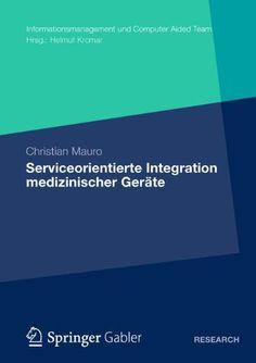 Serviceorientierte Integration Medizinischer Geräte