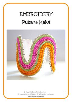 Tutorial - Pulsera embroidery - Kajol by Beads Perles, via Flickr