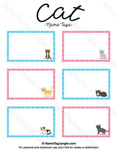 Free printable cat name tags. The template can also be used for creating items like labels and place cards. Download the PDF at http://nametagjungle.com/name-tag/cat/