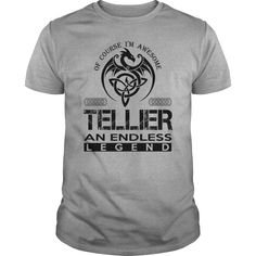 TELLIER Shirts - Awesome TELLIER An Endless Legend Name Shirts #gift #ideas #Popular #Everything #Videos #Shop #Animals #pets #Architecture #Art #Cars #motorcycles #Celebrities #DIY #crafts #Design #Education #Entertainment #Food #drink #Gardening #Geek #Hair #beauty #Health #fitness #History #Holidays #events #Home decor #Humor #Illustrations #posters #Kids #parenting #Men #Outdoors #Photography #Products #Quotes #Science #nature #Sports #Tattoos #Technology #Travel #Weddings #Women
