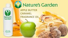 Apple Butter Caramel Fragrance Oil- Natures Garden