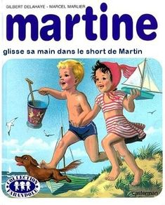 Martine a la mer, Marcel Marlier Belgian) Marcel, Cindy Crawford 90s, Nostalgia, Am Meer, Vintage Children's Books, Vintage Romance, Baby Kind, Children's Book Illustration, Childhood Memories