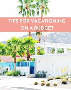 How to Have a Vacation on a Budget  #Budget #Vacation #Travel #tropicalgetaway #Tips #Family