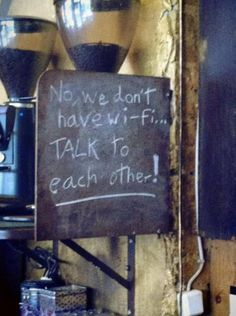 No, we don't have Wi-Fi...