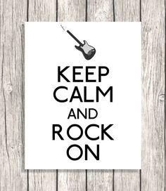 Keep Calm And Rock On - Guitar Decor, Music Typography, Letterpress - DIY Printable File - 11x14