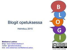 Blogit opetuksessa @Matleena Laakso