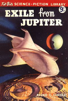 Exile From Jupiter by Bruno G. Condray (Leslie Humphrys).