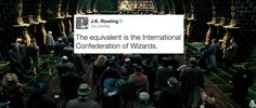 There ~is~ a wizarding equivalent to the United Nations. | 19 Extremely Important Things J.K. Rowling Taught Us About Harry Potter