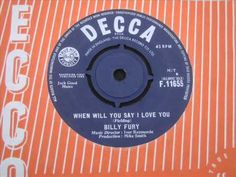 Billy Fury  When will you say I love you