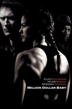 Maggie Fitzgerald: Million Dollar Baby is a powerful movie about overcoming adversity and achieving your goals. Maggie was a poor waitress and she knew that was not her destiny, so she decided to take on boxing. Frankie Dunn was hesitant to train her at first because she was girl, however, she overcame all odds and dominated the boxing world with her motivation and will to fight and win.