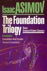 The Foundation Trilogy by Isaac Asimov - Foundation, Foundation and Empire, Second Foundation. Another science fiction annual read, once upon a time. Asimov Foundation, Foundation Series, Isaac Asimov, Sci Fi Books, Film Books, Good Books, My Books, Science Fiction Series, Beloved Book