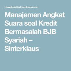 Manajemen Angkat Suara soal Kredit Bermasalah BJB Syariah – Sinterklaus