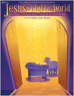 Lillenas Music -- Jesus: Light of the World: A Simple Christmas Music Program for Preschoolers