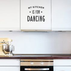 Hey, I found this really awesome Etsy listing at https://www.etsy.com/listing/176536500/wall-decal-quote-my-kitchen-is-for