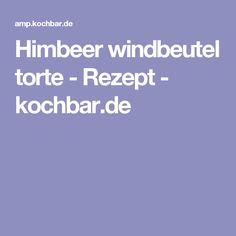 Himbeer windbeutel torte - Rezept - kochbar.de