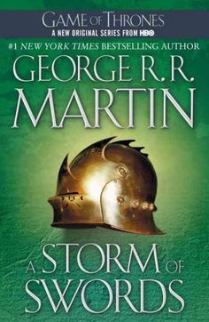 A Storm of Swords- Game of Thrones book 3 by George R.R. Martin