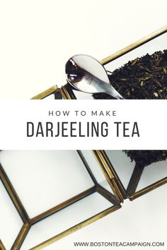Simple instructions on brewing all kinds of Darjeeling Tea