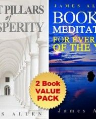 Eight Pillars of Prosperity and James Allen's Book Of Meditations For Every Day In The Year