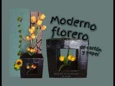 Moderno florero de cartón y papel - Modern vase cardboard and paper - YouTube