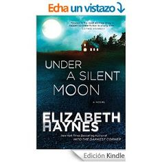 Under a Silent Moon: A Novel (Detective Chief Inspector Louisa Smith)