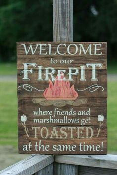 Every fire pit needs a sign like this