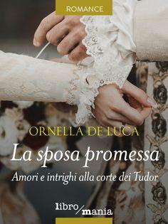 LA SPOSA PROMESSA di Ornella De Luca