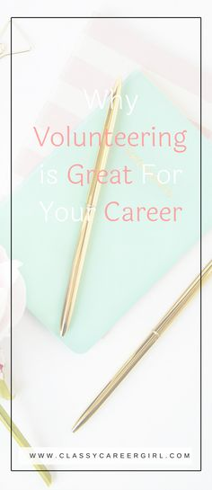 Volunteering can be a great way to advance your career. | Classy Career Girl