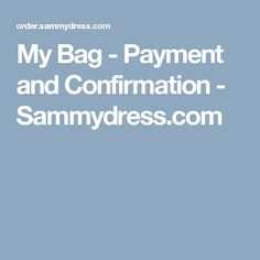My Bag - Payment and Confirmation - Sammydress.com