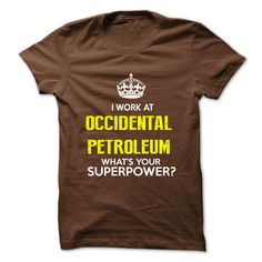 I Work At Occidental Petroleum . What Your Superpower ?